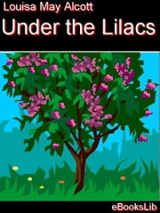 Under the Lilacs ebook by Alcott, Louisa, May