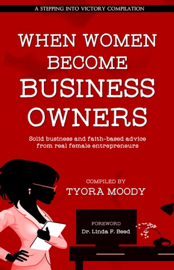 When Women Become Business Owners ebook by Tyora Moody