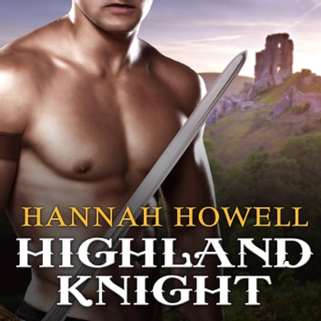Highland Knight audiobook by Hannah Howell