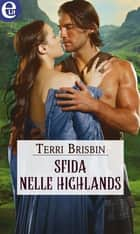 Sfida nelle Highlands (eLit) ebook by Terri Brisbin