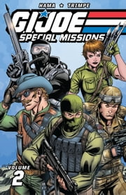 G.I. Joe: Special Missions Classics Vol. 2 ebook by Larry Hama, Herb Trimpe