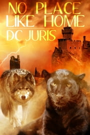 No Place Like Home ebook by DC Juris