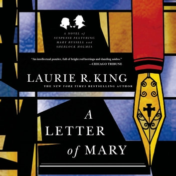 A Letter of Mary - A Novel of Suspense Featuring Mary Russell and Sherlock Holmes audiobook by Laurie R. King