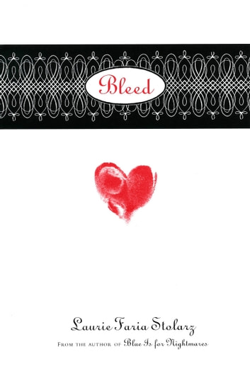 Bleed ebook by Laurie Faria Stolarz