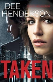 Taken ebook by Dee Henderson