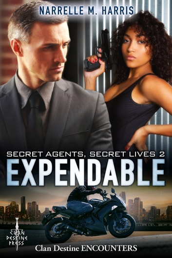 Secret Agents, Secret Lives 2: Expendable ebook by Narrelle M Harris