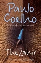 The Zahir: A Novel of Obsession ekitaplar by Paulo Coelho