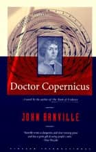 Doctor Copernicus ebook by John Banville