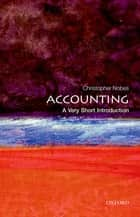 Accounting: A Very Short Introduction ebook by Christopher Nobes