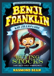 Buying Stocks (and Solid Gold Submarines!) ebook by Raymond Bean,Matthew Vimislik