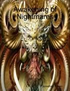 Awakening of Nightmares ebook by Jonathan Brown