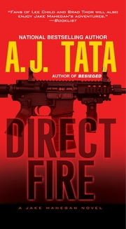 Direct Fire ebook by Anthony J. Tata