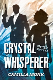 Crystal Whisperer ebook by Camilla Monk