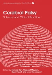 Cerebral Palsy: Science and Clinical Practice ebook by Bernard Dan,Margaret Mayston,Nigel Paneth