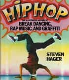 Hip Hop ebook by Steven Hager