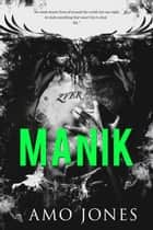 Manik ebook by Amo Jones