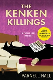 The KenKen Killings - A Puzzle Lady Mystery ebook by Parnell Hall