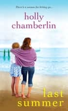 Last Summer ebook by Holly Chamberlin
