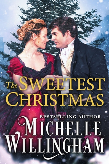 The Sweetest Christmas ebook by Michelle Willingham