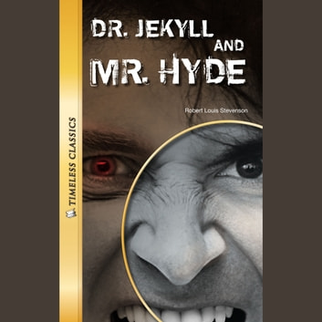 Dr. Jekyll and Mr. Hyde Digital Audio (Timeless) audiobook by Stevenson,Robert Louis