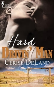 Hard Drivin' Man ebook by Cerise DeLand