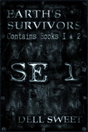 Earth's Survivors SE 1 ebook by Dell Sweet