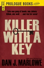 Killer With a Key ebook by Dan J. Marlowe