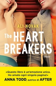 The Heartbreakers (versione italiana) eBook by Ali Novak