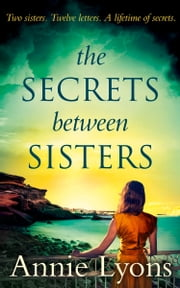 The Secrets Between Sisters ebook by Kobo.Web.Store.Products.Fields.ContributorFieldViewModel