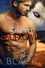 Shifted Undercover ebook by C.E. Black