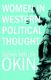 Women in Western Political Thought ebook by Susan Moller Okin