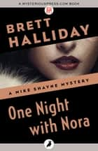 One Night with Nora ebook by Brett Halliday