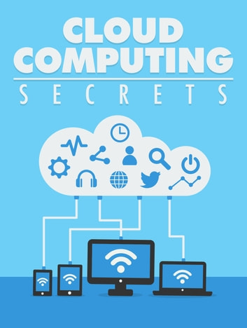 Cloud Computing Secrets ebook by Anonymous