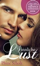 Sinnliche Lust (Erotik) ebook by Phine Scholz