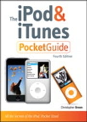 The iPod and iTunes Pocket Guide ebook by Christopher Breen