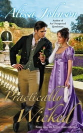 Practically Wicked ebook by Alissa Johnson