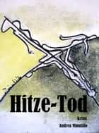 Hitze-Tod ebook by Andrea Minutillo