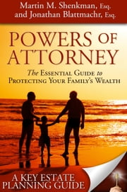 Powers of Attorney ebook by Martin Shenkman, Jonathan Esq. Blattmachr