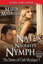 Nate's Naughty Nymph ebook by Mardi Maxwell