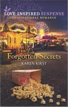 Forgotten Secrets ebook by Karen Kirst