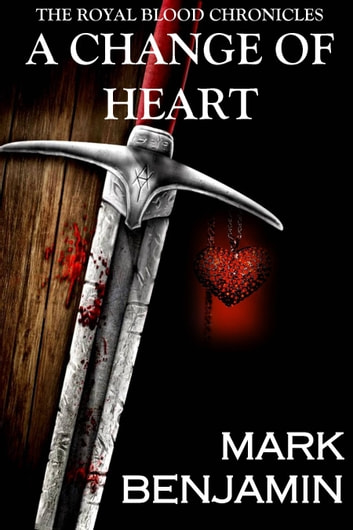 A Change Of Heart ebook by Mark Benjamin