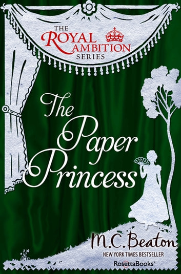 The Paper Princess ebook by M. C. Beaton
