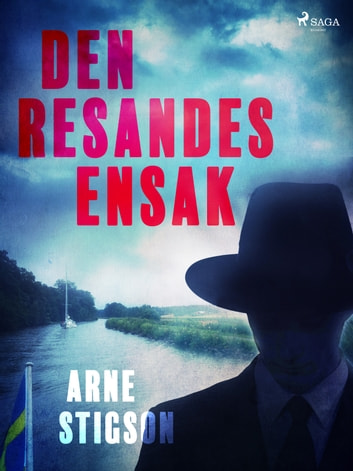 Den resandes ensak ebook by Arne Stigson