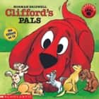Clifford's Pals audiobook by Norman Bridwell
