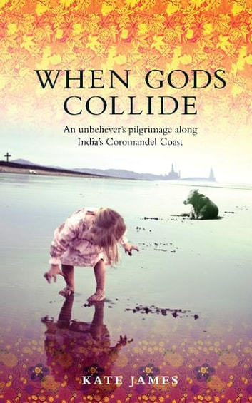 When Gods Collide ebook by Kate James