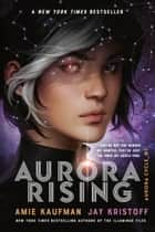 Aurora Rising ebook by