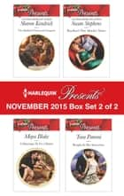 Harlequin Presents November 2015 - Box Set 2 of 2 - The Sheikh's Christmas Conquest\A Marriage Fit for a Sinner\Brazilian's Nine Months' Notice\Bought for Her Innocence ebook by Sharon Kendrick, Maya Blake, Susan Stephens,...