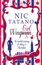 Wing Girl ebook by Nic Tatano