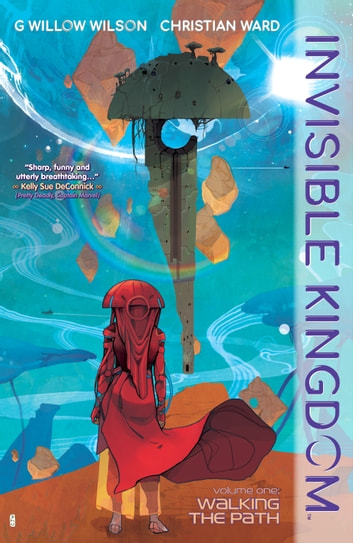 Invisible Kingdom Volume 1 ebook by G. Willow Wilson
