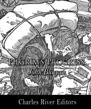 Pilgrim's Progress (Illustrated Edition) ebook by John Bunyan